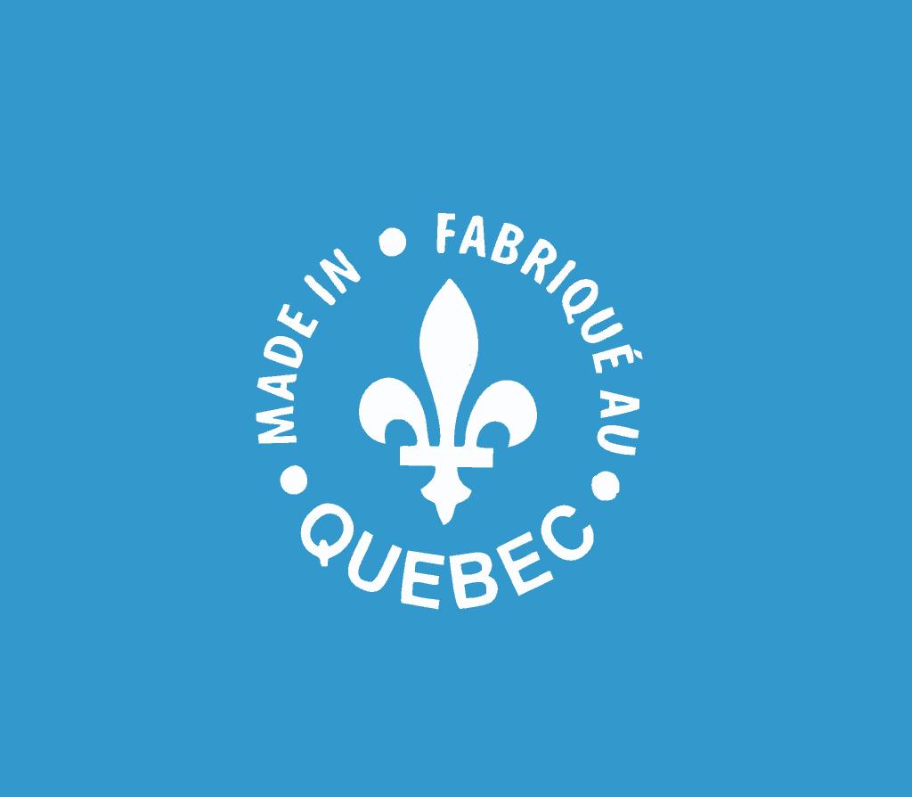 Fabriqué au Québec - Made in Quebec